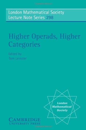 Higher Operads, Higher Categories (London Mathematical Society Lecture Note Series)