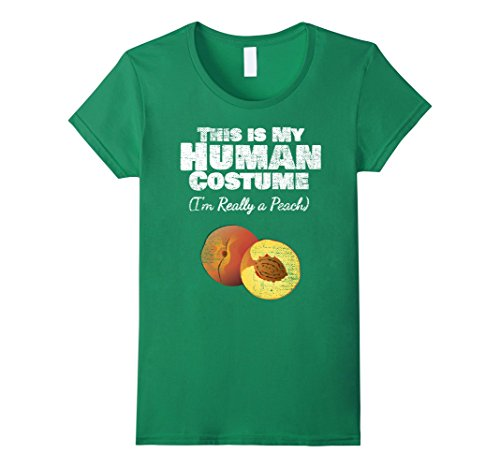 Womens This Is My Human Costume I'm Really a Peach T-Shirt XL Kelly Green