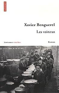 Les Vaincus par Xavier Benguerel