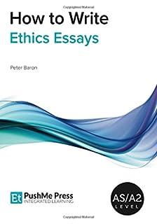 how to write ethics philosophy essays religious studies  how to write ethics essays