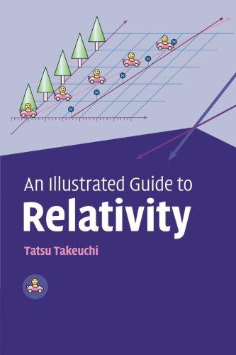 An Illustrated Guide to Relativity from Tatsu Takeuchi Takeuchi Tatsu
