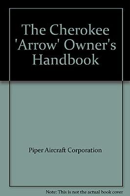 The Cherokee 'Arrow' Owner's Handbook