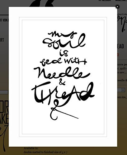 "Von.G Art: Original Saying/Quote ""My Soul Is Fed With Needle & Thread (sewing)"" (inspirational/motivational) B/W Double-Matted Sharpie Drawing Artwork (5x7) from Von.G Art (& Arts)"