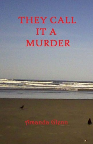 Download They Call It A Murder (Teddy Book's) (Volume 6) PDF