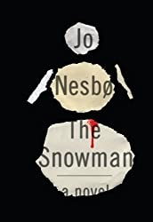 The Snowman by Nesbo, Jo on 12/06/2012 Unabridged edition