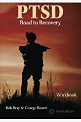 PTSD Road to Recovery Workbook by Bob Bray (2015-10-19) Paperback