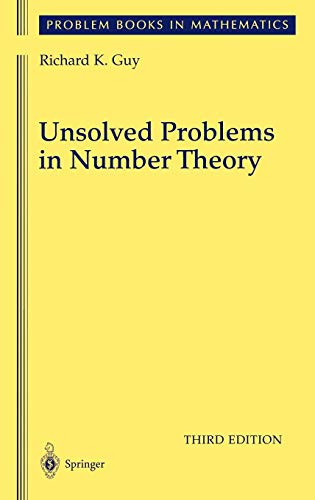 Unsolved Problems in Number Theory (Problem Books in Mathematics)