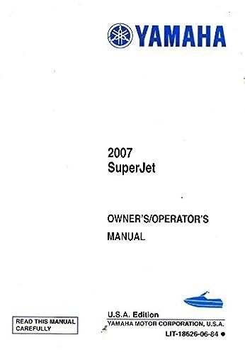 lit 18626 06 84 2007 sj700bf yamaha waverunner owners manual rh amazon com 2007 yamaha waverunner service manual 2007 yamaha waverunner vx deluxe owners manual