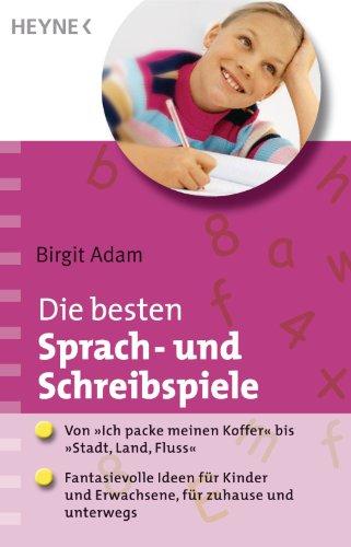 Die besten Sprach- und Schreibspiele: Von