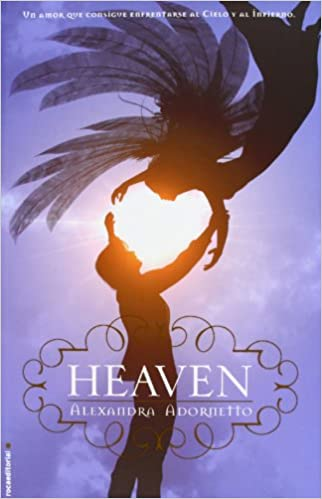 Amazon.com: Heaven (Spanish Edition) (9788499184395): Alexandra Adornetto: Books