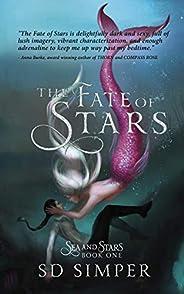 The Fate of Stars: A Fantasy Lesbian Romance (Sea and Stars Book 1) (English Edition)