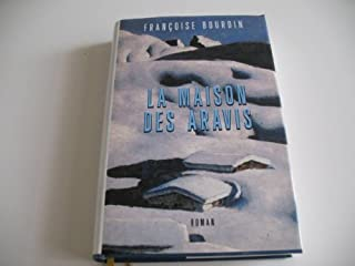 La maison des Aravis : [roman], Bourdin, Françoise