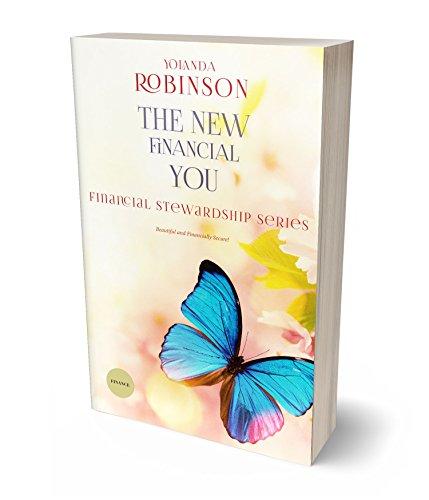 The New Financial You: Beautiful and Financially Secure (Biblical Financial Stewardship) (English Edition)