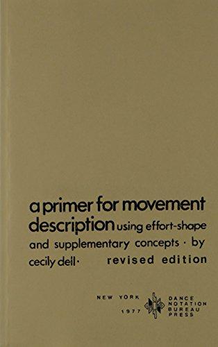 A Primer for Movement Description Using Effort Shape and...