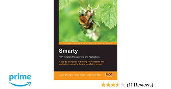 Smarty PHP Template Programming And Applications: Hasin Hayder ...