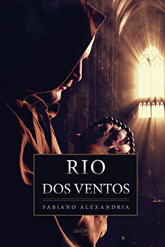 Rio dos Ventos: Uma aventura numa das cidades mais antigas do Brasil