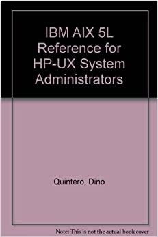 IBM AIX 5L Reference for HP-UX System Administrators EPUB Free Download