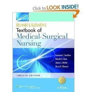 Brunner and Suddarth's Textbook of Medical Surgical Nursing 12th (Twelveth) Edition byHinkle