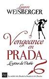 vignette de 'Prada n° 2<br /> Vengeance en Prada (Lauren Weisberger)'