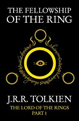 The Fellowship of the Ring: The Lord of the Rings, Part 1 (The Lord of the Rings series)