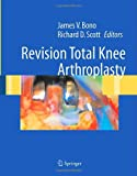 Revision Total Knee Arthroplasty, , 0387223525