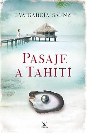 Pasaje a Tahití eBook: Sáenz, Eva García: Amazon.es: Tienda Kindle