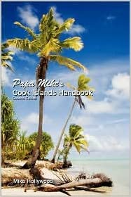 Kindle e-bøker samlinger Papa Mike's Cook Islands Handbook 2nd (second) edition Text Only by Mike Hollywood (Norsk litteratur) PDF FB2