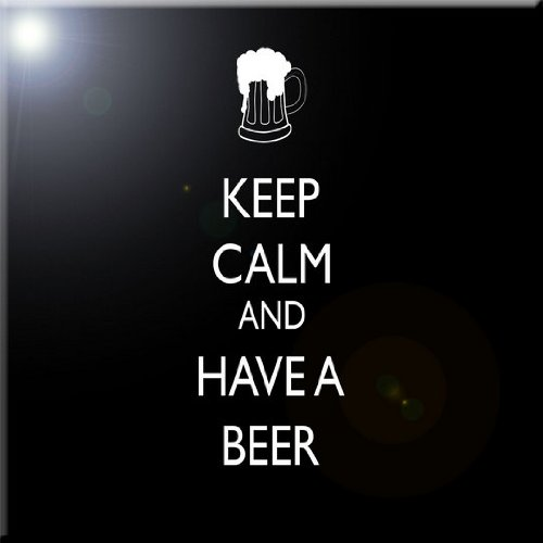 4 by 4-Inch Rikki Knight Keep Calm and Have a Beer Black Design Art Ceramic Tile