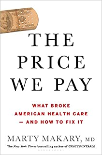 Book Cover: The Price We Pay: What Broke American Health Care--and How to Fix It