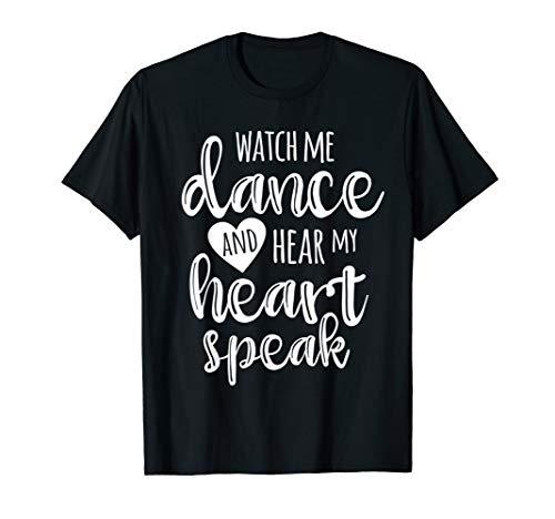 Dance Sayings Gifts for Dancers + Dancing Class Teachers T-Shirt