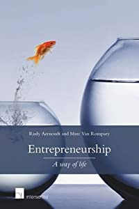 Entrepreneurship: a way of life by Intersentia