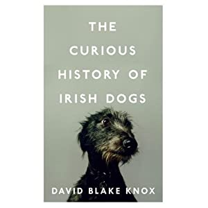 The Curious History of Irish Dogs 1