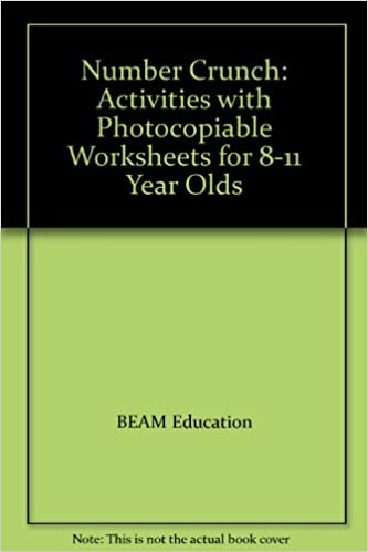 Number Crunch: Activities with Photocopiable Worksheets for 8-11 ...
