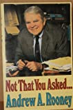 Not That You Asked..., Andy Rooney, 0816149445