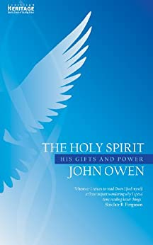 The Holy Spirit by [Owen, John]