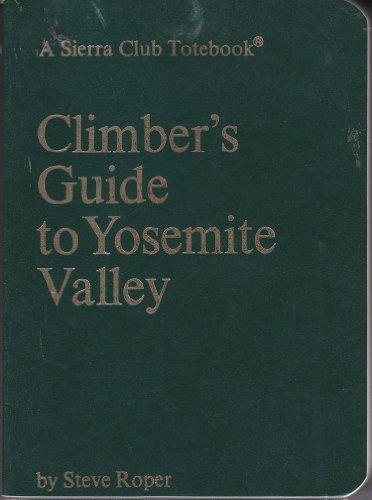 A Climber's Guide to Yosemite ()