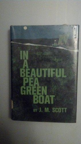 In a beautiful pea green boat,