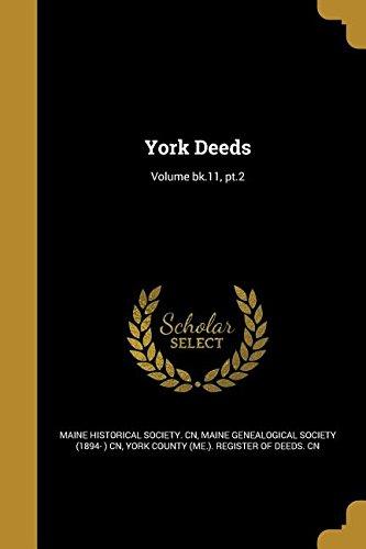 Download York Deeds; Volume Bk.11, PT.2 pdf epub