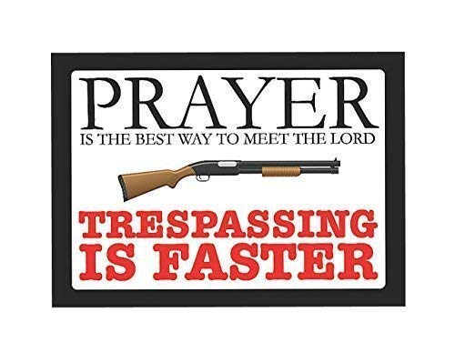 Prayer Plate Lords (Dozili Prayer is The Best Way to Meet The Lord Trespassing is Faster - Sign Aluminum Metal Sign Plate)