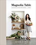 Magnolia Table, Volume 2: A Collection of Recipes