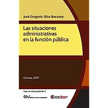 Las situaciones administrativas en la función pública (Colección Monografías nº 8) (Spanish Edition)