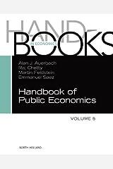 Handbook of Public Economics (Handbooks in Economics: Different Titles) Kindle Edition