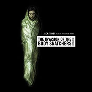 The Invasion of the Body Snatchers Audiobook