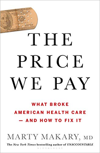 The Price We Pay: What Broke American Health