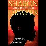 Copper Sun | Sharon M. Draper