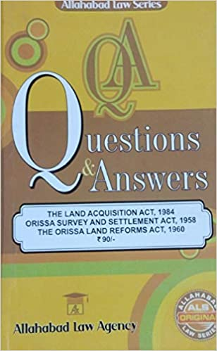 Buy The Orissa Land Acquisition Act Complete Guide Qa Book Online At Low Prices In India The Orissa Land Acquisition Act Complete Guide Qa Reviews Ratings Amazon In