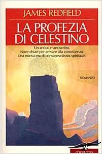 La profezia di Celestino (Italian Edition)