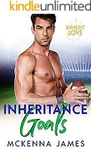 Inheritance Goals: A Sports Romance (Inherit Love Book 3)