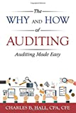 The Why And How Of Auditing: Auditing Made Easy
