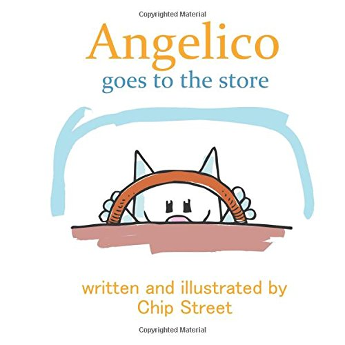 Angelico Goes To The Store: A Fun and Silly Kitty Driving Adventure For Ages 3-5 pdf epub